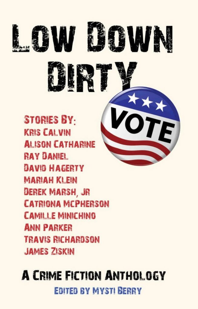 Low Down Dirty Vote